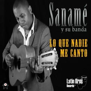 Eloy Saname - Lo que nadie me canto