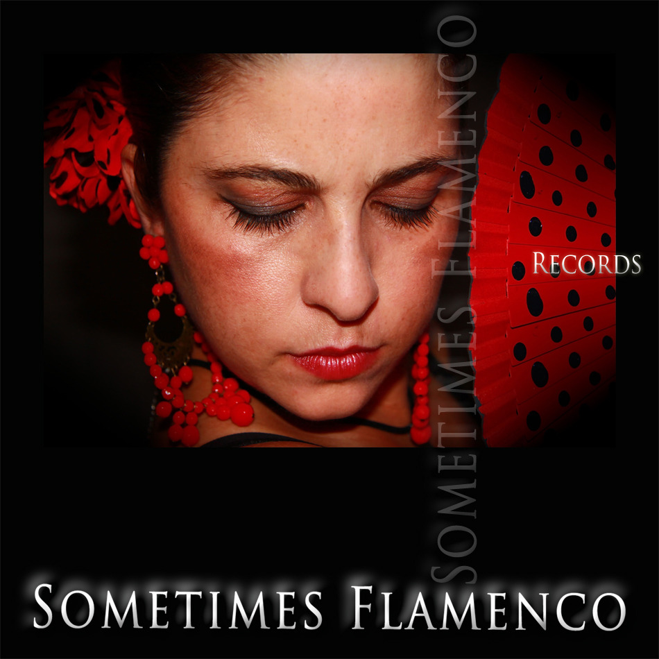 Sometimes Flamenco